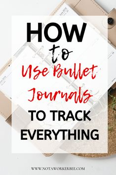 How to use Bullet Journals For everything - Not a Worker Bee Pens For Bullet Journaling, Bullet Journal For Beginners, Bullet Journal Hacks, Bullet Journal How To Start A, Bullet Journal Lettering Ideas, Bullet Journal Layout, Bullet Journals, Planner Tips, Weekly Planner