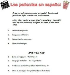 My students loved this! Translate and guess American movie titles translated to Spanish.