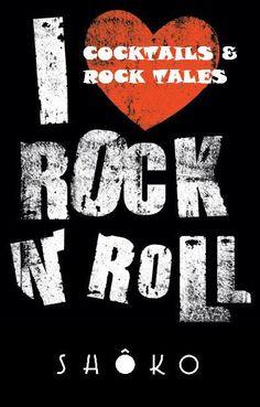 I <3 Rock n' Roll