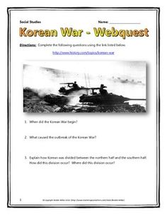 This 6 page document contains a webquest and teachers key related to the history of the Korean War during the Cold War. It contains 12 questions from the history.com website. Your students will learn about the basic history of the Korean War. The webquest covers the major events, people and themes of the Korean War.
