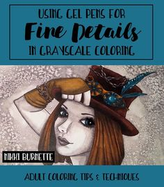 How to Use Gel Pens for Fine Details in Grayscale Coloring Books