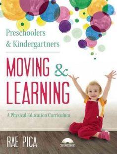 Preschoolers & Kindergartners Moving & Learning