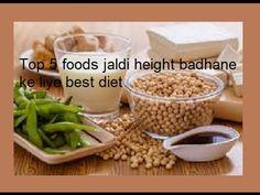 Top 5 foods jaldi height,qad, badhane ya lamba  hone ke liye best diet