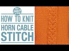 The Horn Cable Stitch :: Knitting Stitch #122