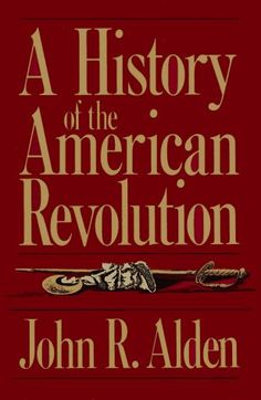 A History Of The American Revolution (Da Capo Paperback) by John R. Alden, http://www.amazon.com/dp/0306803666/ref=cm_sw_r_pi_dp_eFYFpb1G1F96Y