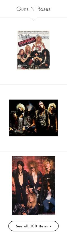 """""""Guns N' Roses"""" by miss-brownstone06 ❤ liked on Polyvore featuring guns n roses, guns n' roses, photo, rock star, pictures, backgrounds, bands, music, jewelry and rings"""