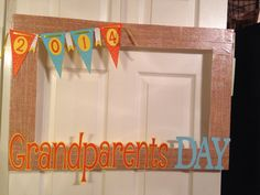 Grandparents day photo booth frame!