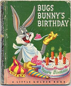 Little Golden Book: Bugs Bunny's Birthday