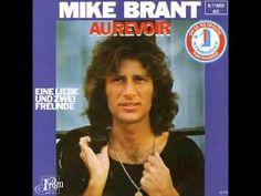 1975 MIKE BRANT AU REVOIR EINE LIEBE UND ZWEI FREUNDE