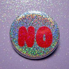 No nope pin back button glitter rainbow by ShellsGlitterButtons