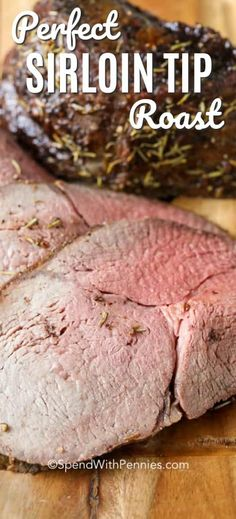 Don't be afraid to prepare this sirloin tip roast recipe, it is a lot easier than you think! All it takes is a little bit of seasoning and this beef sirloin tip roast can be prepped, roasted and served in no time at all. #spendwithpennies #sirlointiproast #sirloinroast #easydinner #simpledinner #beef #roastbeef #beefdinner #weeknightmeal #howtocookroastbeef #howtocooksirlointip