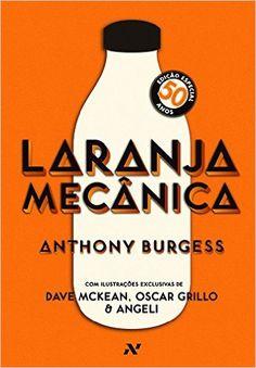 Laranja Mecânica, Edição Especial - Livros na Amazon.com.br