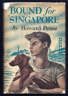 Howard Pease | Old Children's Books  (wish I could bring my dogs when we head to Singapore...)