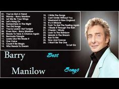 Best Songs Of Barry Manilow [Full Songs HD] || Barry Manilow's Greatest ...