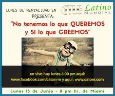 MENTALIDAD TLC LATINO MUNDIAL PRESENTA HOY: TENEMOS LO QUE CREEMOS!! No lo que queremos! ERES TÚ QUIEN LO CONCRETA CUANDO LO TIENES ENTRE CEJA OREJA Y SIEN!! hoy y aquí www.catonr.com #CATONR,#liderazgo,#creeenti,#tlclatino,#tlc,#mentalidad,#emprendedor,#negocioencasa