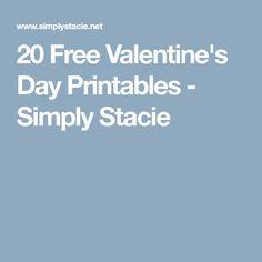 20 Free Valentine's Day Printables - Simply Stacie