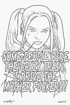 Bitches be crazy Swear Word Coloring Book, Love Coloring Pages, Printable Adult Coloring Pages, Coloring Books, Coloring Sheets, Colouring Pages For Adults, Batman Coloring Pages, Tattoo Coloring Book, Superhero Coloring