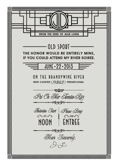 Gatsby Themed | Party Invite by Julie Long, via Behance. The Art Deco design on top is good