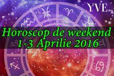 Horoscopul de weekend 1-3 Aprilie 2016. Citeste horoscopul de weekend 1-3 Aprilie si afla ce prezic astrele pentru sanatate, bani si dragoste. Berbec Chiar dacă este weekend, în prima parte a zilei de sâmbătă te vei ocupa de o sarcină pentru locul de muncă. Odată finalizată vei lăsa în urmă toate gândurile legate de acesta ...