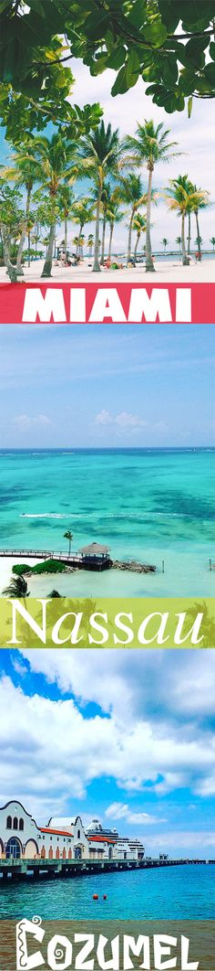 Miami   Nassau   Cozumel Embark on your Navigator of the Seas adventure with stops at three popular ports. You'll be able to witness the dazzling beaches, turquoise waters, Mayan ruins, and more.