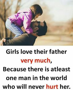 Love u papa sooooooooooooooooooooooooooooooooooooooo much 😘😘😘😘😘😘😘😘😘😘 Father Daughter Love Quotes, Love My Parents Quotes, I Love My Father, Mom And Dad Quotes, Quotes About Love And Relationships, Father Quotes, Girl Quotes, Sister Quotes, True Feelings Quotes