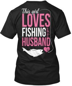 cute fishing t-shirt for the wife