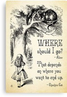Alice in Wonderland - Cheshire Cat Quote - Where Should I go? - 0118 Canvas Print