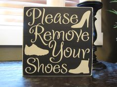 Please Remove Your Shoes wood sign front door sign by SignsbyJen,