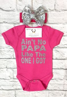 A personal favorite from my Etsy shop https://www.etsy.com/listing/569636695/baby-girl-clothes-aint-no-papa-like-the