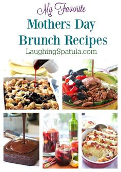 The best Mothers Day Recipes!  All easy, fresh and Mother approved!  :).