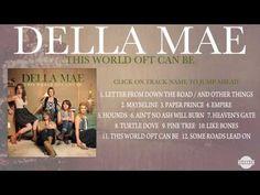 Della Mae - 'This World Oft Can Be' (Full Album) - YouTube