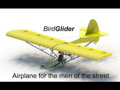 BirdGlider, the low budget airplane - YouTube