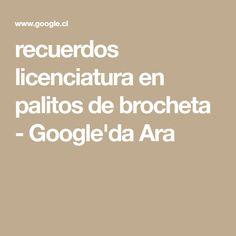 recuerdos licenciatura en palitos de brocheta - Google'da Ara