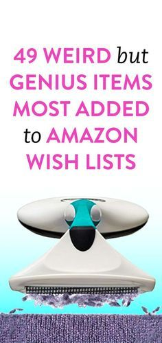 49 Weird But Genius Items Most Added To Amazon Wish Lists
