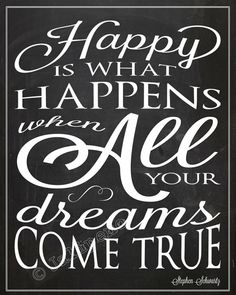 """Wicked the Broadway musical Quote song lyrics - """"Happy is What Happens When All Your Dreams Come True"""" by Jalipeno - INSTANT DOWNLOAD Printable Print Chalkboard Wall Art 8x10 / 16x20 - the perfect gift for any wedding, engagement, job promotion, farewell, goodbye, congratulations, success - or would be fantastic as home or office decor! Check my shop for more Wicked quotes! www.etsy.com/shop/Jalipeno"""