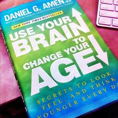 Dr. Amen: Use Your Brain to Change Your Age