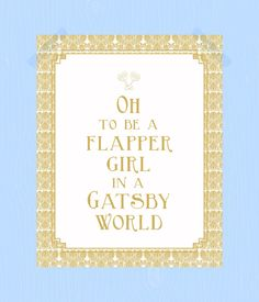 Flapper Girl in a Gatsby World Quote Print by HeritageCurrentCo, $10.00