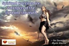 ~ Det David Love Mystic Warrior