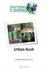 Urban Bush: Short Walks in Auckland - now available at The Women's Bookshop in Ponsonby, Auckland