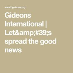 Gideons International | Let's spread the good news