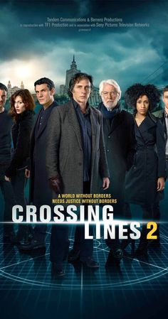 Created by Edward Allen Bernero.  With William Fichtner, Marc Lavoine, Gabriella Pession, Tom Wlaschiha. A special crime unit investigates serialized crimes that cross over European borders and to hunt down criminals to bring them to justice. A global FBI is born.