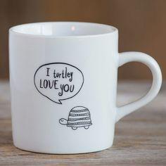 I turtely love you mug