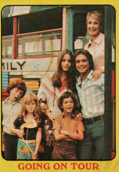 The Partridge Family (Oh, did my sis n I pretend to be as cool as these guys)