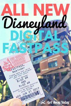 ALL NEW Disneyland Digital Fastpass System || Get Away Today