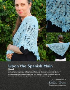 Upon the Spanish Main shawl by Kathleen Dames in fingering weight wool cashmere blend