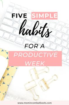 5 Sunday Activities For A Productive Week | Mom In Combat Boots Decrease your stress by planning out your week ahead of time. Increase productivity with five easy steps. #productivity #stressfree #productiveweek