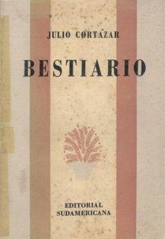 Bestiario _ Julio Cortazar