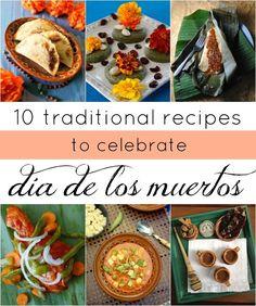 Celebrate Day of the Dead with 10 traditional recipes including empanadas de camote, mazapan de pepita, tamales, pollo en mixiote, sopa Azteca, spicy chocolate caliente and more!