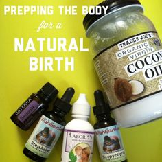 Preparing the Body for Natural Birth...