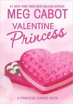 A Princess Diaries Book: Valentine Princess - 50 Valentine Books For Tween Girls